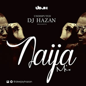 UDJH Weekend Naija Mix